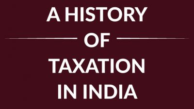 history-of-taxation-in-india